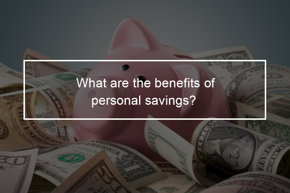 What are the pros of personal saving?