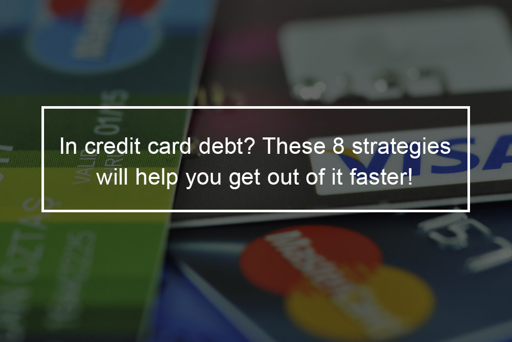 Ways to Get Out of Debt Faster