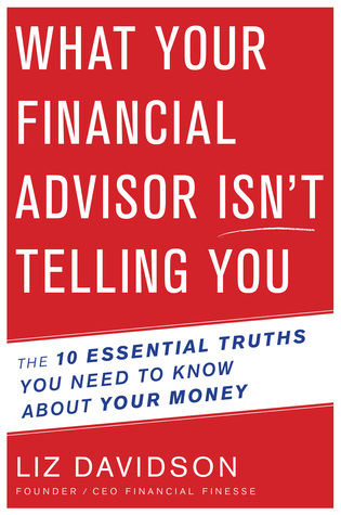 What Your Financial Advisor Is Not Telling You